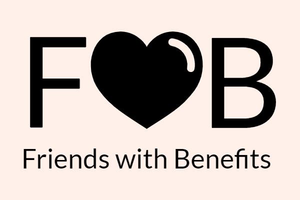 FWB là gì? Có nên thử một mối quan hệ FWB?