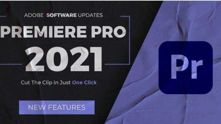 phần mềm adobe premiere pro cc 2021