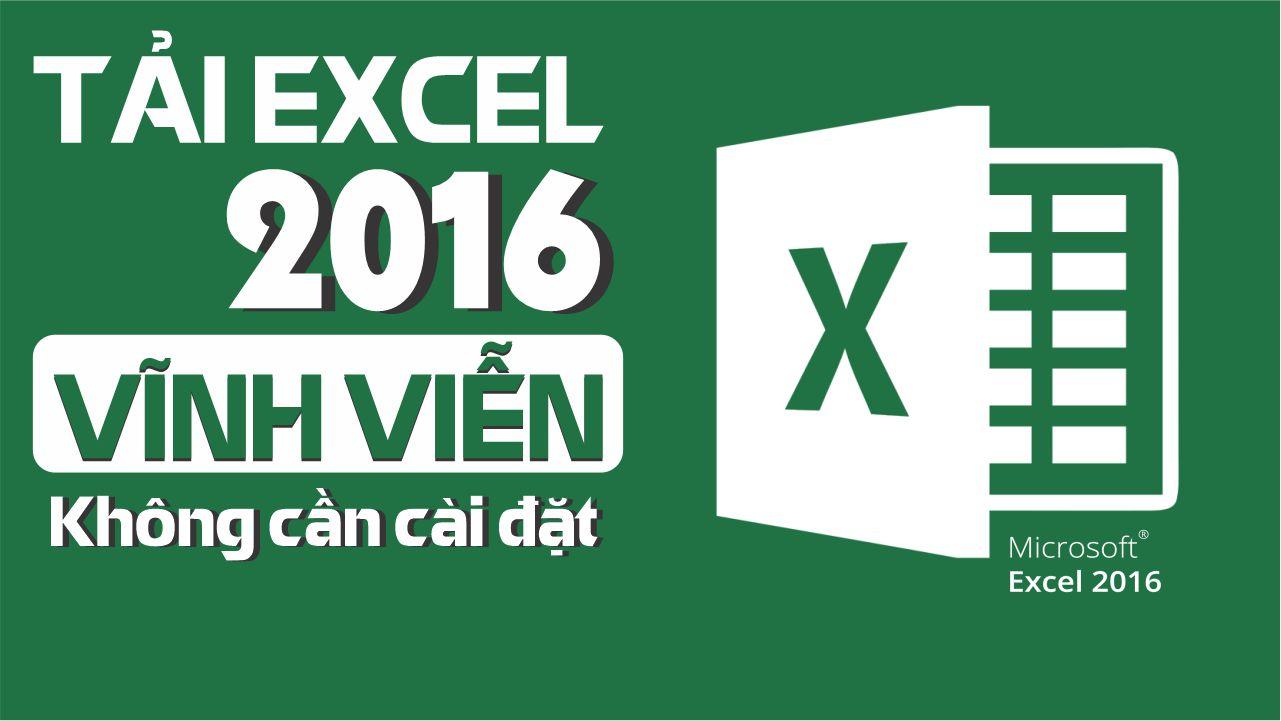 Cách tải Excel 2016 miễn phí, cực nhanh【Cho Người mới】